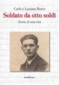 Carlo-e-Luciano-Boero-Soldato-da-otto-soldi-Storia-di-una-vita